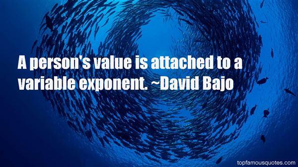 David Bajo Quotes