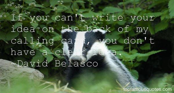 David Belasco Quotes