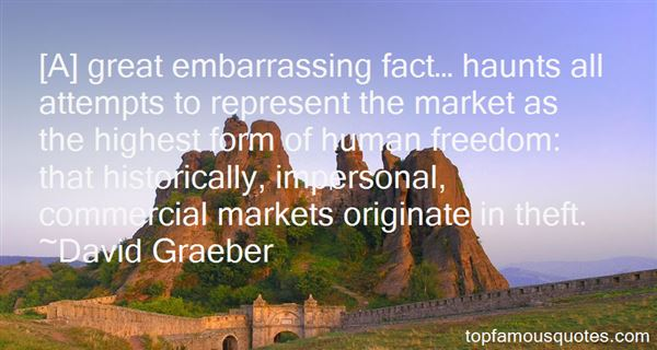David Graeber Quotes