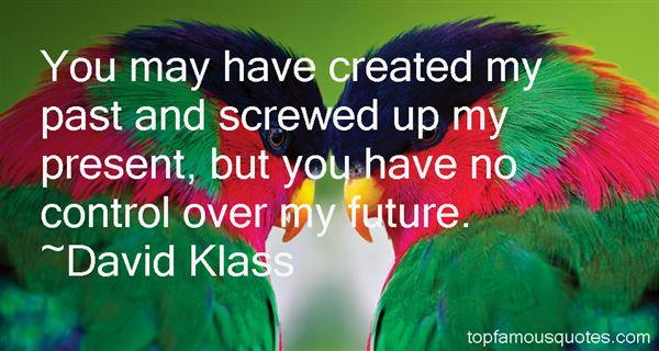 David Klass Quotes