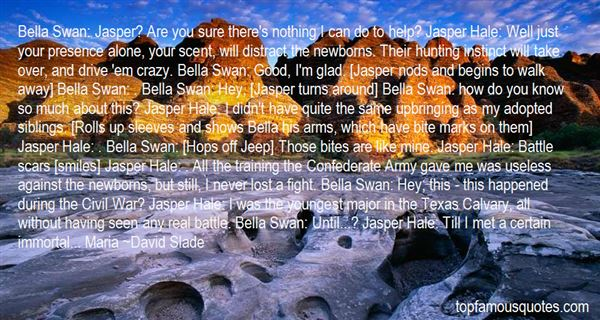 David Slade Quotes