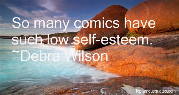 Debra Wilson Quotes