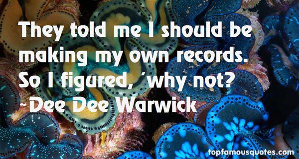 Dee Dee Warwick Quotes