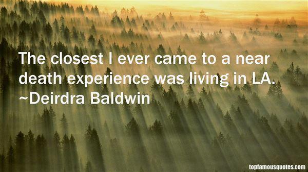 Deirdra Baldwin Quotes