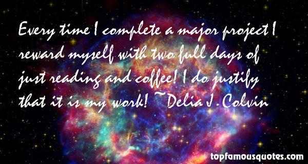 Delia J. Colvin Quotes