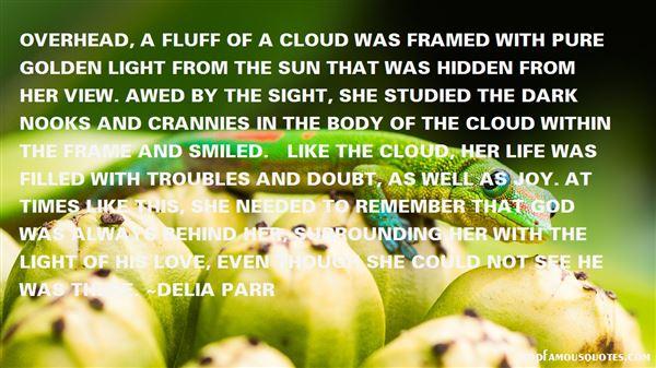 Delia Parr Quotes