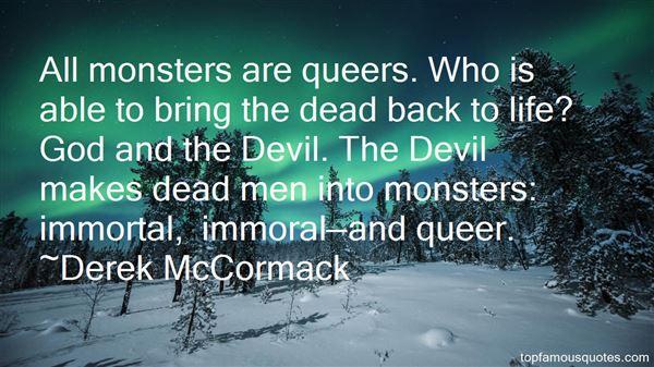 Derek McCormack Quotes