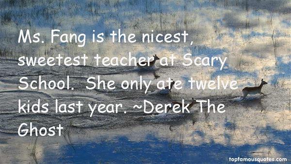 Derek The Ghost Quotes