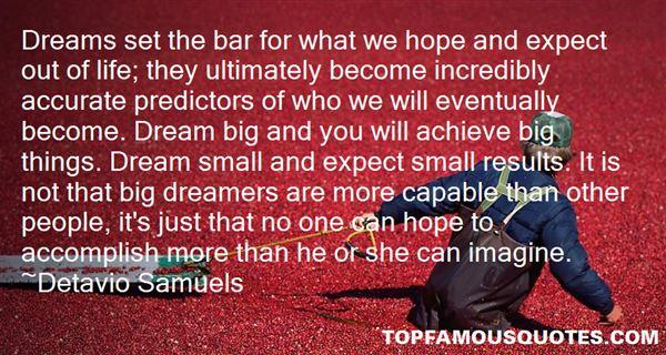 Detavio Samuels Quotes