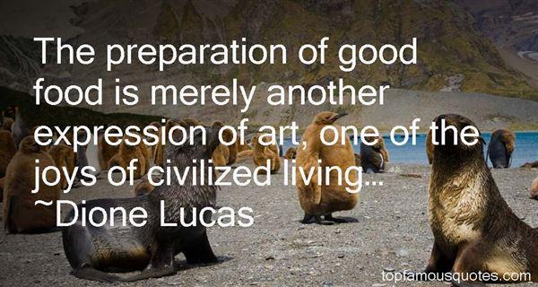Dione Lucas Quotes