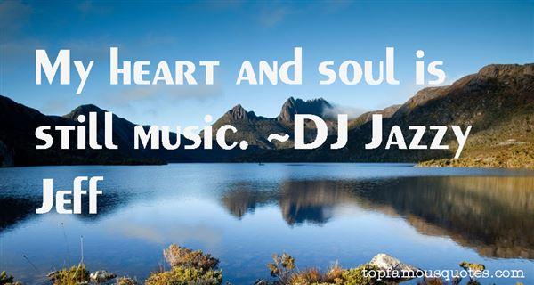 DJ Jazzy Jeff Quotes