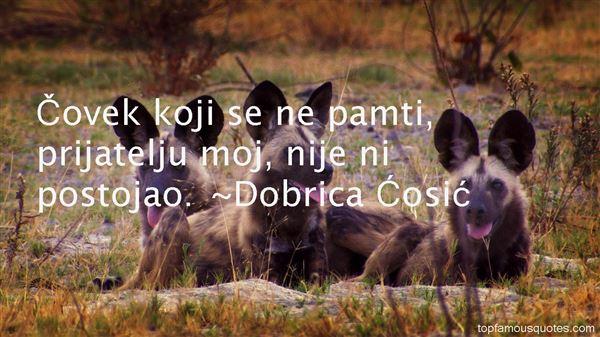 Dobrica Cosic Quotes