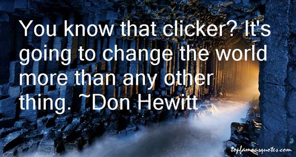 Don Hewitt Quotes