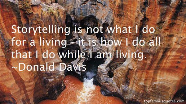 Donald Davis Quotes