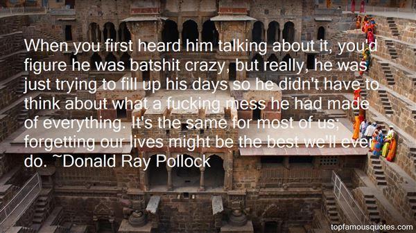 Donald Ray Pollock Quotes