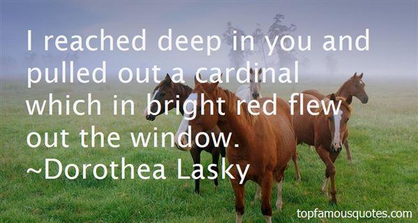 Dorothea Lasky Quotes