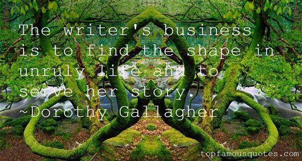 Dorothy Gallagher Quotes