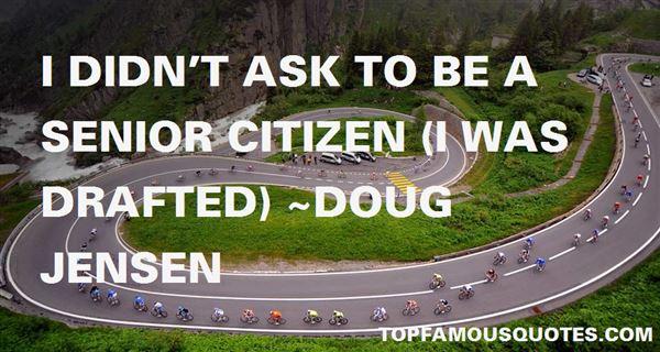 Doug Jensen Quotes