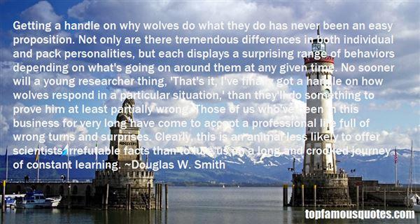 Douglas W. Smith Quotes