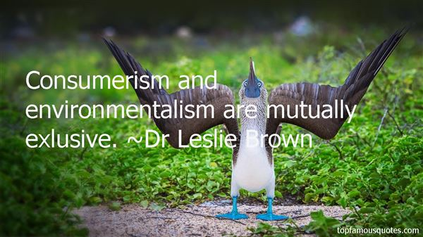 Dr Leslie Brown Quotes