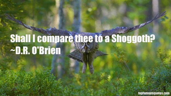 D.R. O'Brien Quotes