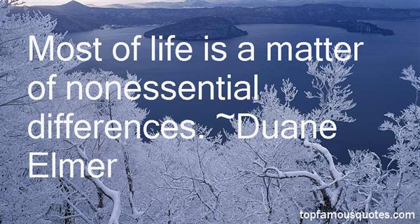 Duane Elmer Quotes