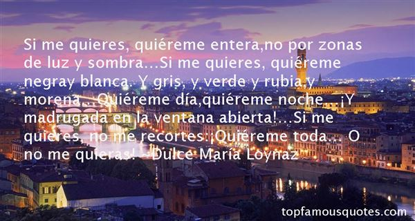 Dulce María Loynaz Quotes