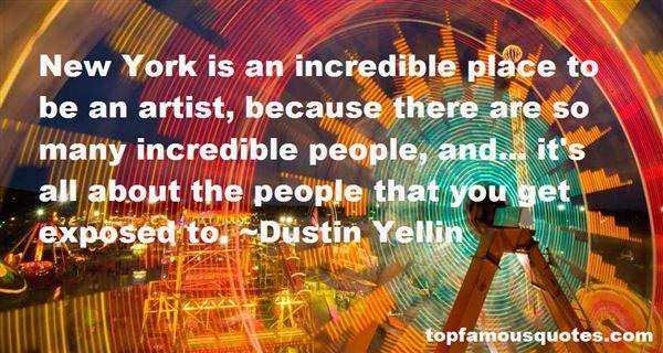 Dustin Yellin Quotes