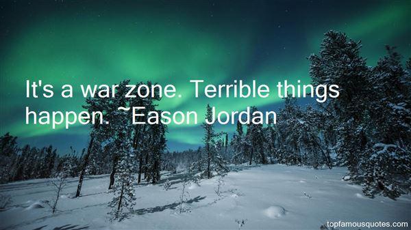 Eason Jordan Quotes