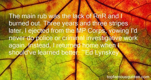 Ed Lynskey Quotes