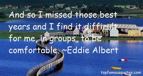Eddie Albert Quotes