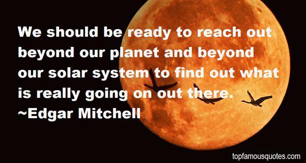 Edgar Mitchell Quotes