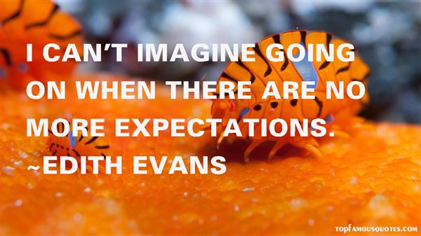 Edith Evans Quotes