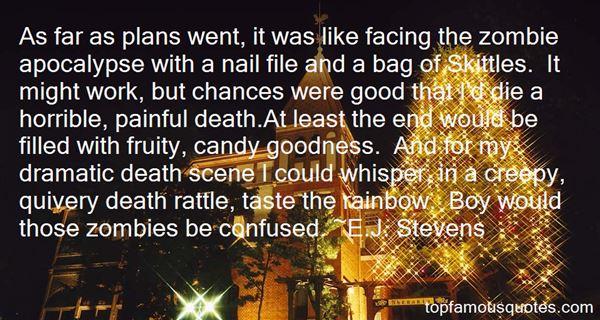E.J. Stevens Quotes