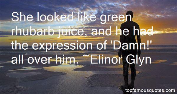 Elinor Glyn Quotes