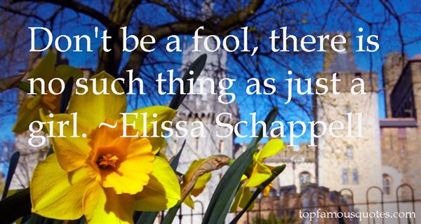 Elissa Schappell Quotes