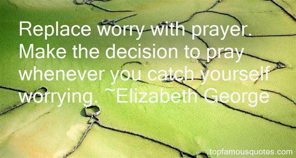 Elizabeth George Quotes