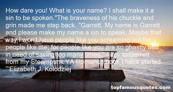 Elizabeth J. Kolodziej Quotes