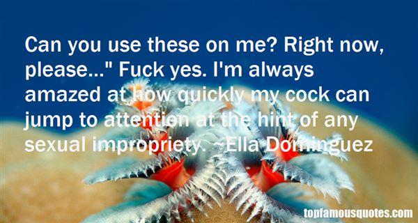 Ella Dominguez Quotes