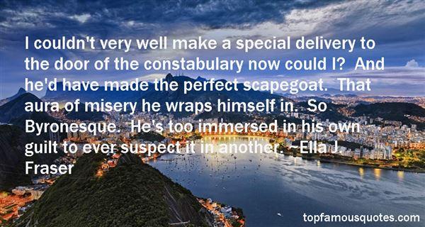 Ella J. Fraser Quotes