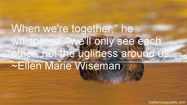 Ellen Marie Wiseman Quotes