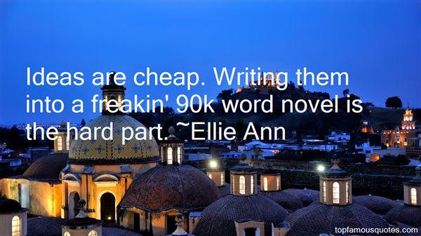 Ellie Ann Quotes