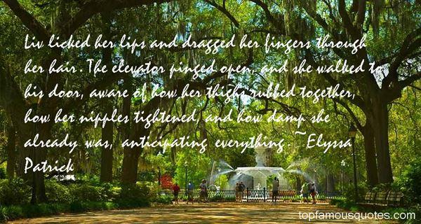 Elyssa Patrick Quotes