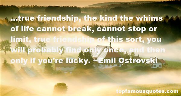 Emil Ostrovski Quotes