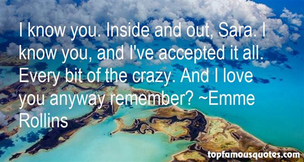 Emme Rollins Quotes