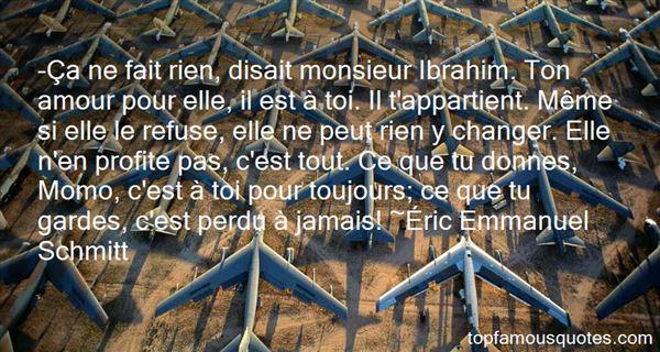 Éric Emmanuel Schmitt Quotes