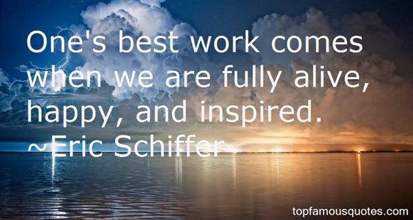 Eric Schiffer Quotes