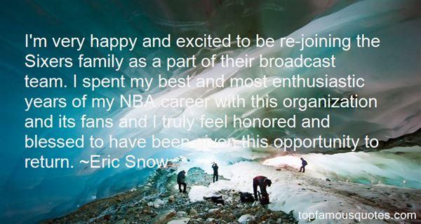 Eric Snow Quotes