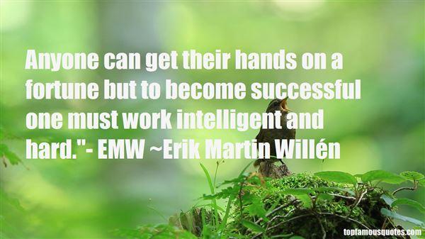 Erik Martin Willén Quotes