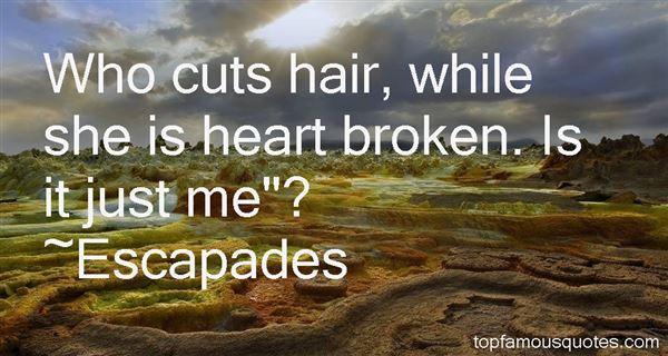 Escapades Quotes
